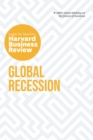 Global Recession: The Insights You Need from Harvard Business Review - eBook