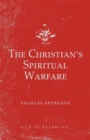 The Christian's Spiritual Warfare - eBook
