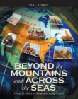 Beyond the Mountains and Across the Seas : Over 50 Years of Romanticizing Travel - eBook