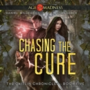 Chasing The Cure - eAudiobook