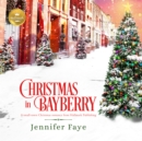 Christmas in Bayberry - eAudiobook