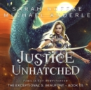 Justice Unhatched - eAudiobook