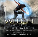 Witch of the Federation VI - eAudiobook