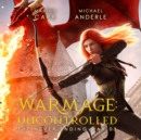 WarMage : Uncontrolled - eAudiobook