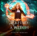 To Find A Witch - eAudiobook
