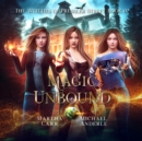 Magic Unbound - eAudiobook