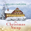 The Christmas Swap - eAudiobook