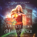 A Witch and a Hard Place - eAudiobook