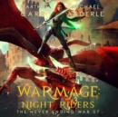 WarMage : Night Riders - eAudiobook