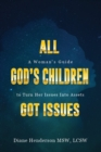 All God's Children Got Issues - eBook