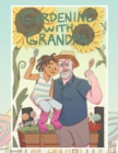 Gardening with Grandpa - eBook