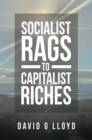Socialist Rags to Capitalist Riches - eBook