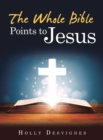 The Whole Bible Points to Jesus - eBook