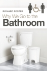 Why We Go to the Bathroom - eBook