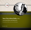 Yours Truly, Johnny Dollar, Vol. 5 - eAudiobook