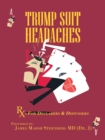 Trump  Suit  Headaches : Rx: for Declarers and Defenders - eBook