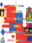 Learning How to Trace, Color, Cut and Paste : All in One Book - eBook