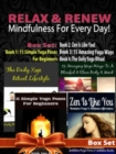 Relax & Renew: Mindfulness For Every Day! - 4 In 1 Box Set: 4 In 1 Box Set: Book 1: 11 Simple Yoga Poses For Beginners + Book 2: 15 Amazing Yoga Poses + Book 3: The Daily Yoga Ritual Lifestyle + Book - eBook