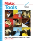 Make: Tools : How They Work and How to Use Them - eBook