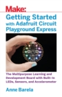 Getting Started with Adafruit Circuit Playground Express - Book