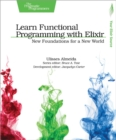 Learn Functional Programming with Elixir - Book
