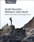 Build Reactive WebSites with RxJS - Book