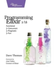Programming Elixir 1.6 - Book