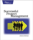 Manage It! : Your Guide to Modern, Pragmatic Project Management - eBook