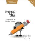 Practical Vim : Edit Text at the Speed of Thought - eBook