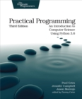 Practical Programming : An Introduction to Computer Science Using Python 3.6 - eBook
