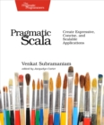 Pragmatic Scala : Create Expressive, Concise, and Scalable Applications - eBook
