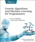 Genetic Algorithms and Machine Learning for Programmers - Book