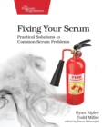 Fixing Your Scrum - Book