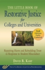The Little Book of Restorative Justice for Colleges and Universities, Second Edition : Repairing Harm and Rebuilding Trust in Response to Student Misconduct - eBook