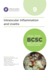 2018-2019 Basic and Clinical Science Course (BCSC), Section 9: Intraocular Inflammation and Uveitis - Book