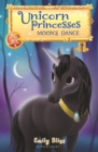 Unicorn Princesses 6: Moon's Dance - eBook