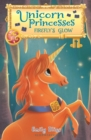 Unicorn Princesses 7: Firefly's Glow - eBook