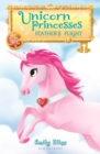 Unicorn Princesses 8: Feather's Flight - eBook