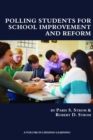 Polling Students for School Improvement and Reform - eBook