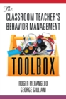 The Classroom Teacher's Behavior Management Toolbox - eBook