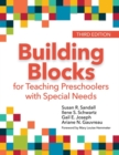 Building Blocks for Teaching Preschoolers with Special Needs - Book