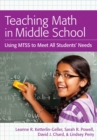 Teaching Math in Middle School : Using MTSS to Meet All Students' Needs - eBook
