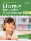 Fundamentals of Literacy Instruction & Assessment, Pre-K-6 - Book