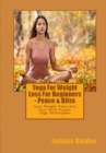 Yoga For Weight Loss For Beginners - Peace & Bliss : Lose Weight Naturally Fast With Proper Yoga Techniques - eBook