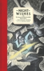 The Night Of Wishes : Or The Satanarchaeolidealcohellish Notion Potion - Book
