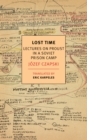 Lost Time : Lectures On Proust In A Soviet Prison Camp - Book