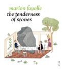 The Tenderness of Stones - Book