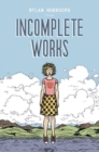 Incomplete Works : First North American Edition - eBook