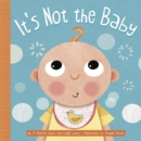 It's Not the Baby - Book