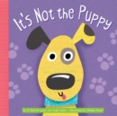 It's Not the Puppy - Book